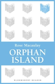 Orphan Island ebook by Rose Macaulay