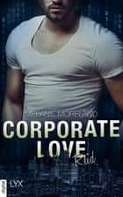 Corporate Love - Reid ebook by Melanie Moreland, Hans Link