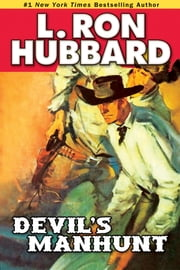 Devil's Manhunt ebook by L. Ron Hubbard