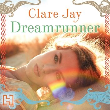 Dreamrunner audiobook by Clare Jay