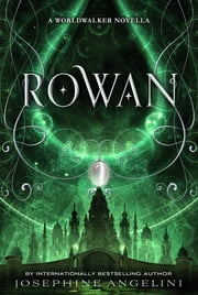 Rowan ebook by Josephine Angelini