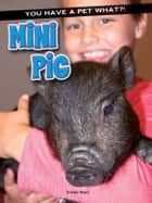 Mini Pig ebook by Cristie Reed