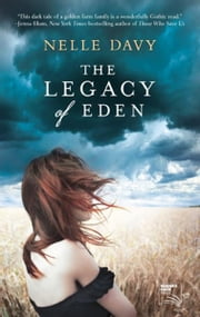The Legacy of Eden ebook by Nelle Davy