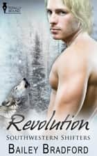 Revolution ebook by Bailey Bradford