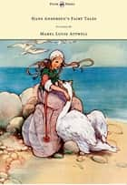 Hans Andersen's Fairy Tales - Pictured By Mabel Lucie Attwell ebook by Hans Christian Andersen, Mabel Lucie Attwell