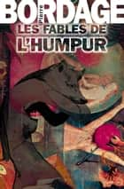 Les Fables de l'Humpur eBook by Pierre BORDAGE