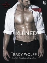 Ruined - An Ethan Frost Novel ebook by Tracy Wolff