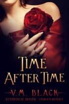 Time After Time - Cora's Bond #5 ebook by V. M. Black