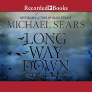 Long Way Down audiobook by Michael Sears