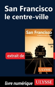 San Francisco - le centre-ville ebook by Alain Legault