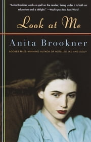 Look at Me ebook by Anita Brookner