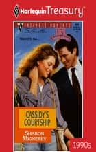 Cassidy's Courtship ebook by Sharon Mignerey