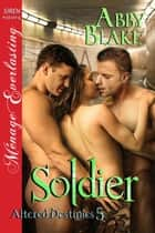 Soldier ebook by Abby Blake