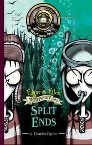 Split Ends ebook by Charles Ogden,Rick Carton