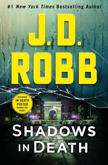 Shadows in Death - An Eve Dallas Novel eBook by J. D. Robb