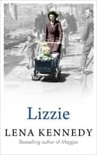 Lizzie ebook by Lena Kennedy