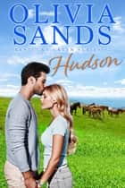 Hudson ebook by Olivia Sands
