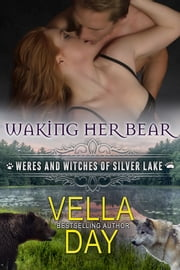 Waking Her Bear ebook by Vella Day