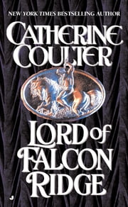 Lord of Falcon Ridge ebook by Catherine Coulter