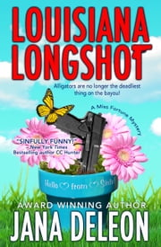 Louisiana Longshot ebook by Jana DeLeon