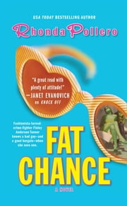 Fat Chance ebook by Rhonda Pollero