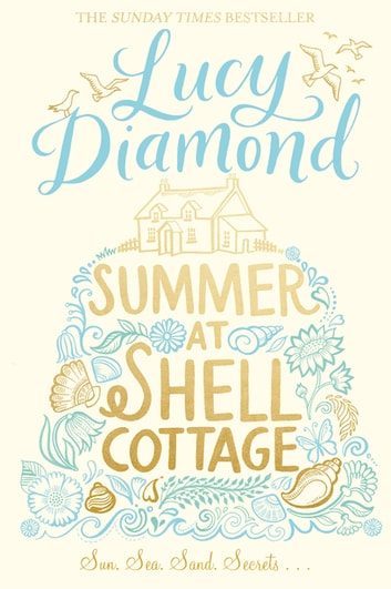Summer at Shell Cottage ebook by Lucy Diamond