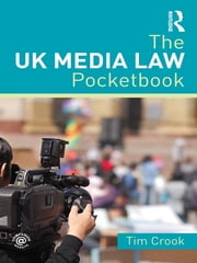The UK Media Law Pocketbook ebook by Tim Crook