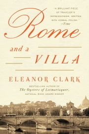 Rome and a Villa ebook by Eleanor Clark