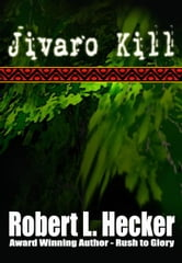 Jivaro Kill ebook by Hecker, Robert