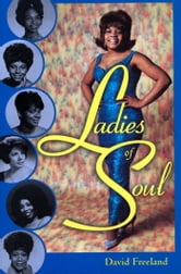 Ladies of Soul ebook by David Freeland