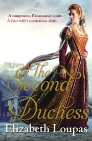 The Second Duchess ebook by Elizabeth Loupas
