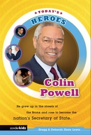 Colin Powell ebook by Gregg Lewis,Deborah Shaw Lewis