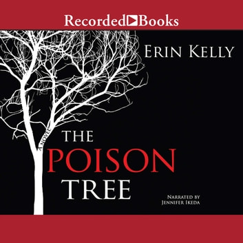 The Poison Tree - A Novel audiobook by Erin Kelly