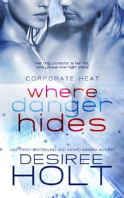 Where Danger Hides ebook by Desiree Holt