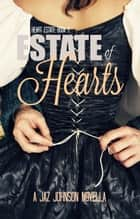 Estate of Hearts (Duchess & the Damned 2) ebook by Jaz Johnson