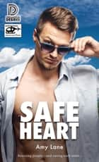 Safe Heart ebook by