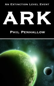 Ark ebook by Phil Penhallow