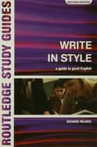 Write in Style ebook by Richard Palmer