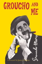 Groucho And Me ebook by Groucho Marx
