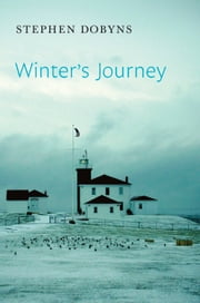 Winter's Journey ebook by Stephen Dobyns