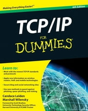 TCP / IP For Dummies ebook by Candace Leiden,Marshall Wilensky