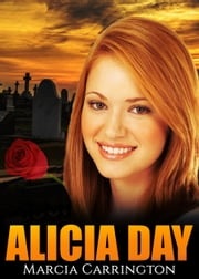 Alicia Day ebook by Marcia Carrington