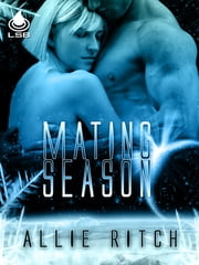 Mating Season ebook by Allie Ritch