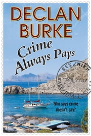 Crime Always Pays ebook by Declan Burke