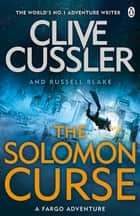 The Solomon Curse - Fargo Adventures #7 ebook by