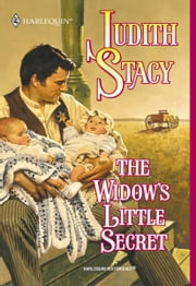 The Widow's Little Secret ebook by Judith Stacy
