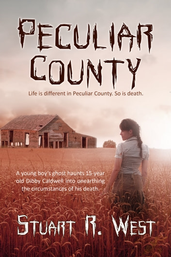 Peculiar County ebook by Stuart R. West