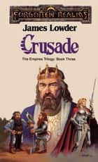 Crusade ebook by James Lowder