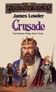 Crusade - Forgotten Realms ebook by James Lowder