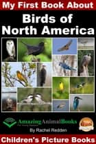 My First Book about Birds of North America ebook by Rachel Redden